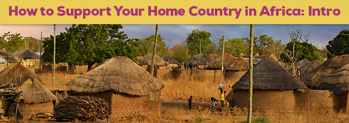 How to Support Your Home Country in Africa Intro